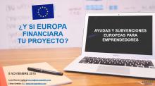 ¿Y si Europa financiara tu proyecto?